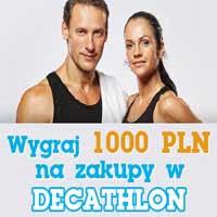 Decathlon wygraj 1000 zł na zakupy sprzętu sportowego