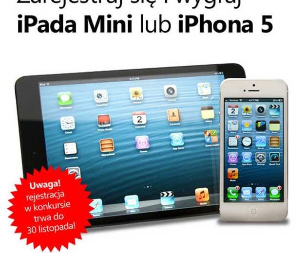 Wygraj iPad Mini lub iPhone 5