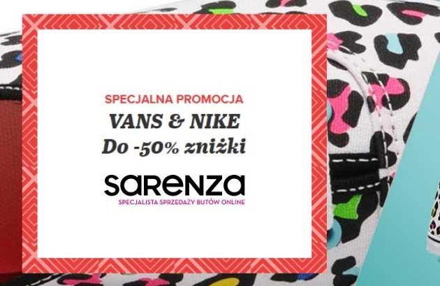 Specjalna promocja w sklepie Sarenza na buty marki Vans i Nike
