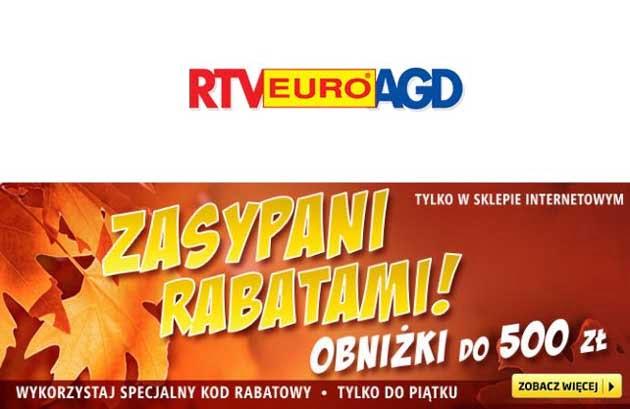 Zasypani Rabatami, nowa promocja z kodem rabatowym na zakupy w RTV Euro AGD