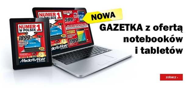 Media Markt najnowsza gazetka promocyjna z tabletami i notebookami
