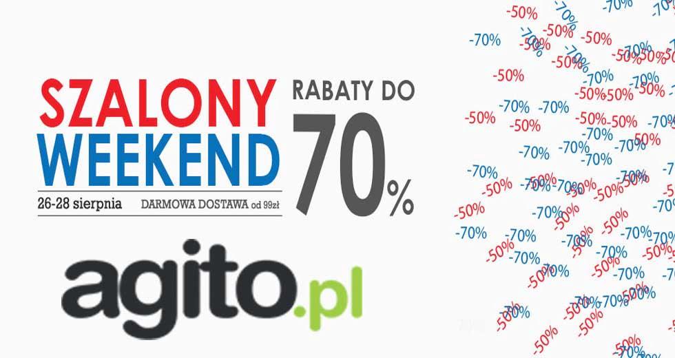 Agito szalony weekend rabaty do -70% ceny
