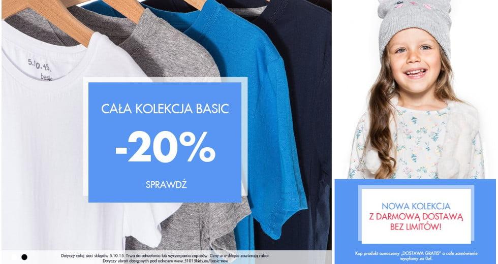 5.10.15 promocja cała kolekcja Basic -20% taniej